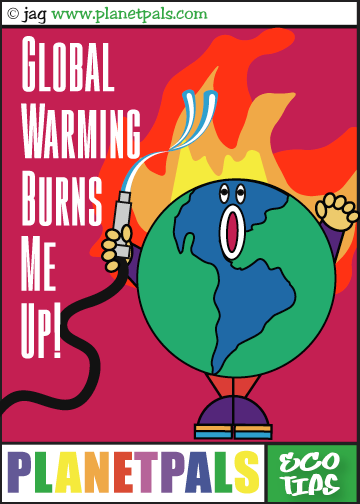 Planetpals Global Warming Eco Tip