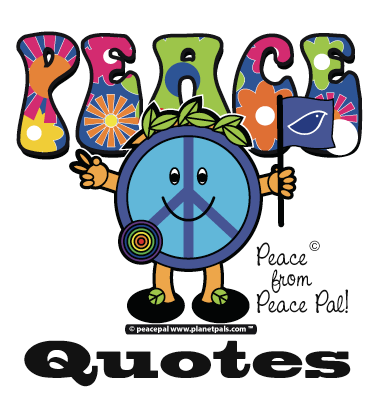 Peace Quotes Dictionary The Best Quotes For Peace Friendship Love