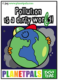 Earthman teaches us about pollution