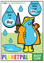 H20 teaches us to conserve water