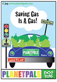 The Planetpals teach us to conserve gas