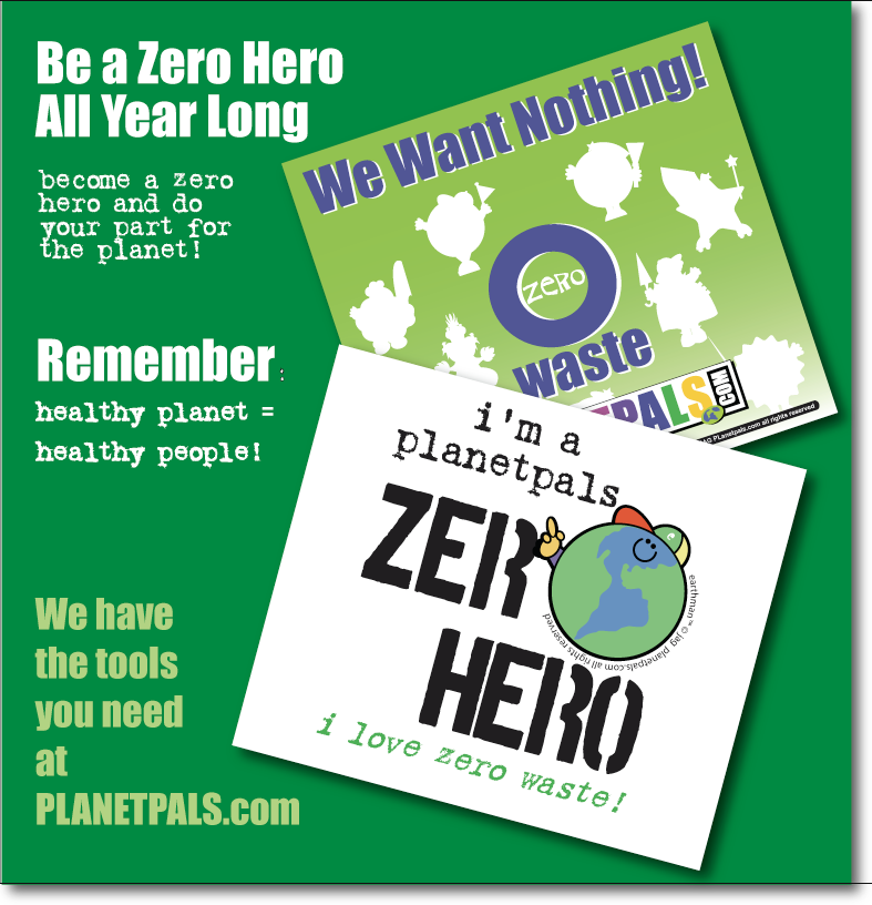 BE A ZERO HERO! Here's how: