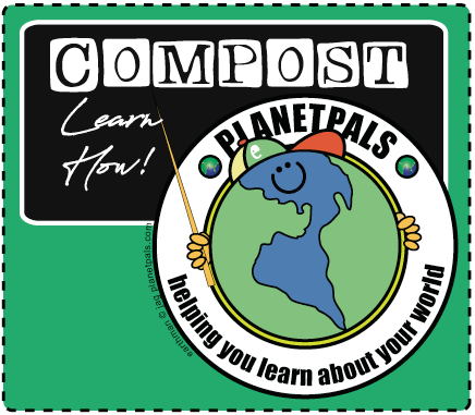 Learn To Compost With Planetpals!