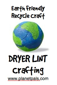 green craft dryer lint recycle crafts